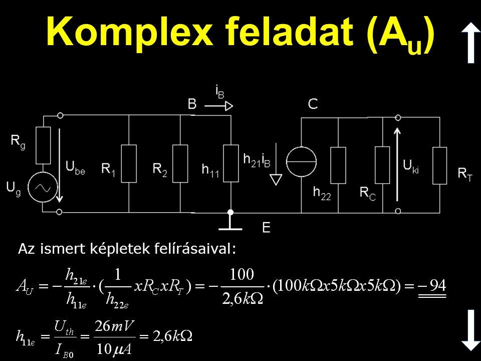 Komplex feladat (Au) Az ismert képletek felírásaival: