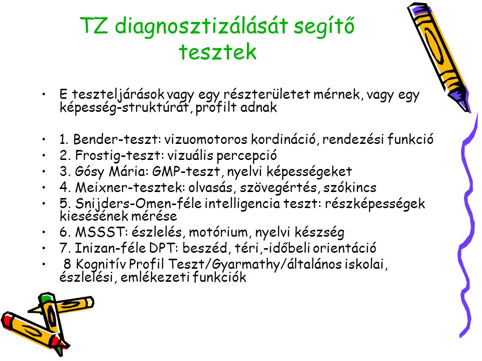 TZ diagnosztizálását segítő tesztek