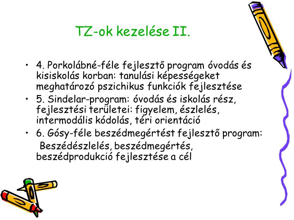 TZ-ok kezelése II.