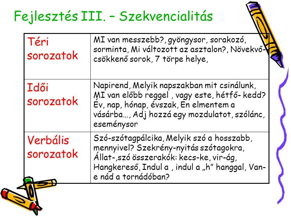 Fejlesztés III. – Szekvencialitás