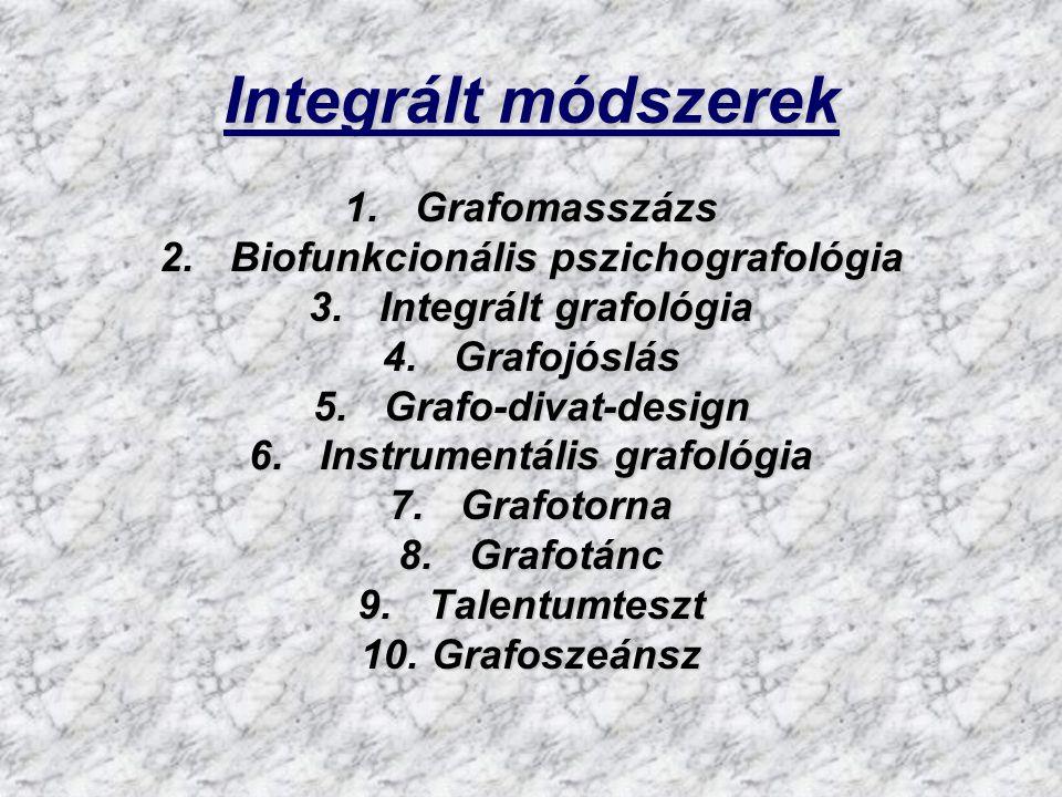 Biofunkcionális pszichografológia Instrumentális grafológia