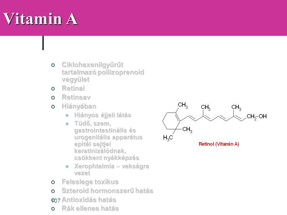 Vitamin A Ciklohexenilgyűrűt tartalmazó poliizoprenoid vegyület