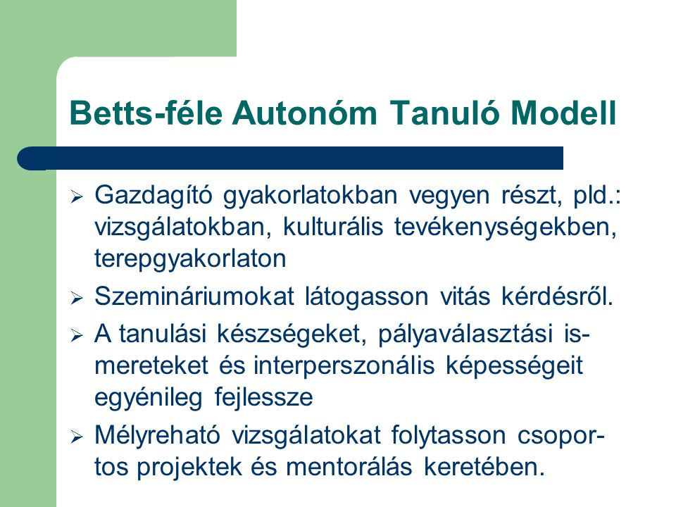 Betts-féle Autonóm Tanuló Modell