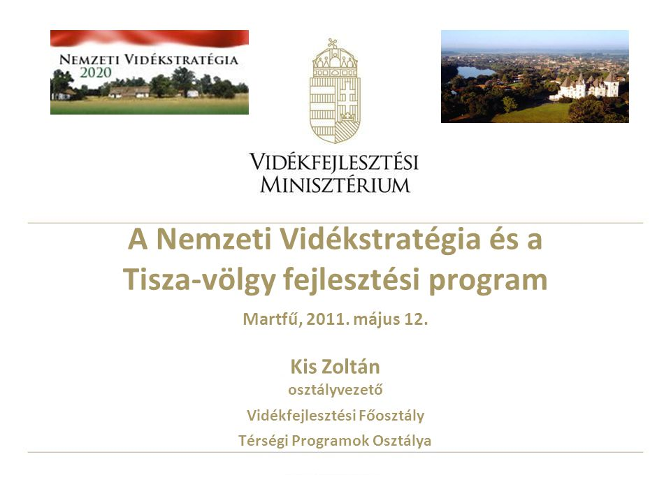 A Nemzeti Vidékstratégia és a Tisza-völgy fejlesztési program