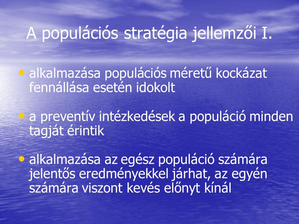 A populációs stratégia jellemzői I.