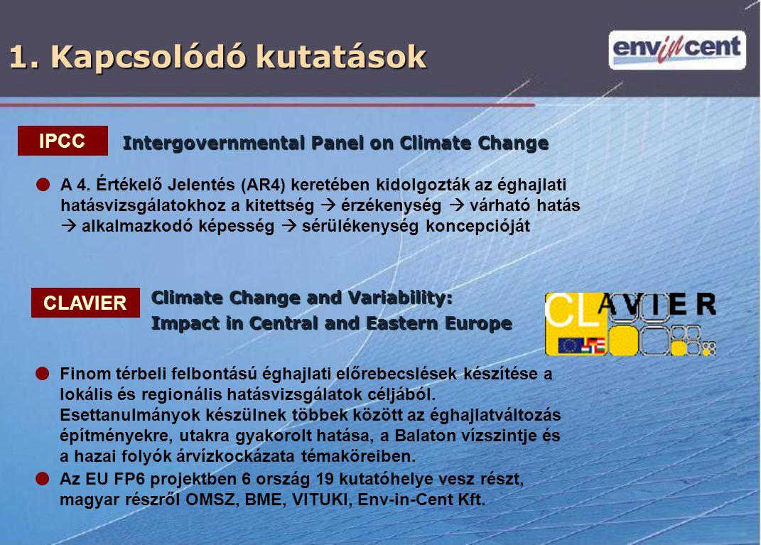 1. Kapcsolódó kutatások IPCC CLAVIER