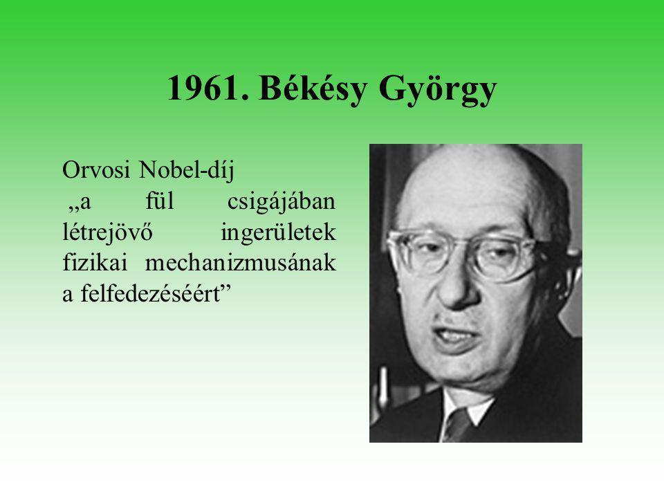 1963. Wigner Jenő Fizikai Nobel-díj