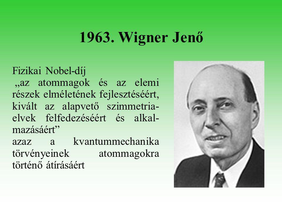 1971. Gábor Dénes Fizikai Nobel-díj