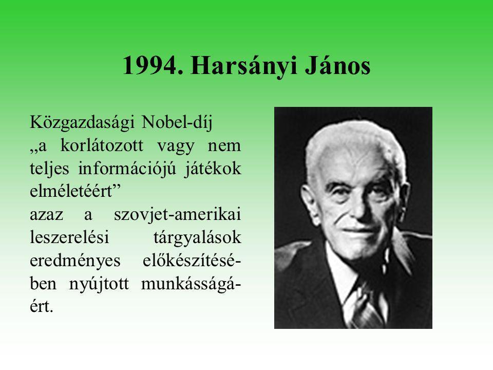 1994. Oláh György Kémiai Nobel-díj