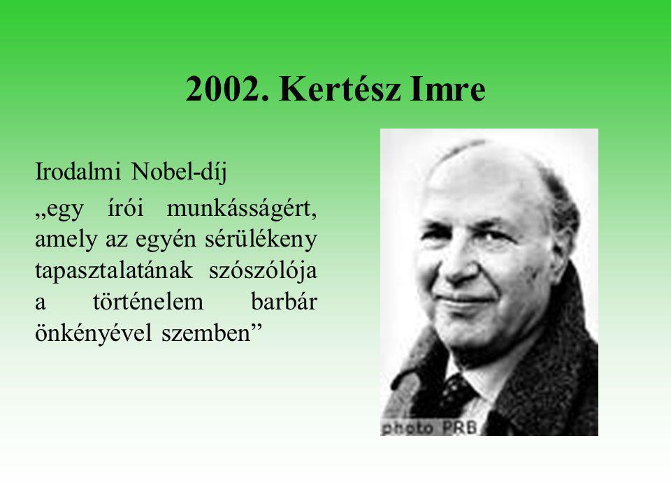 2004. Herskó Ferenc Kémiai Nobel-díj
