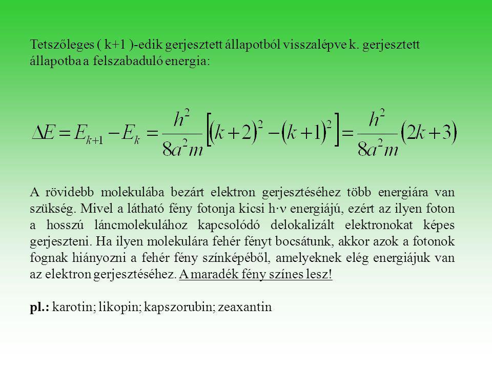 Bonyolultabb esetben az elektron 2 dimenzióban mozoghat.