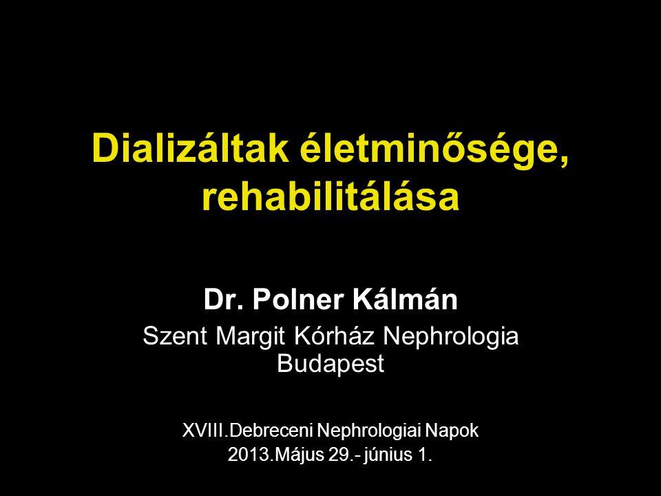 Dializáltak életminősége, rehabilitálása