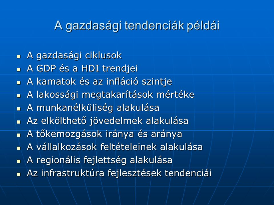 A gazdasági tendenciák példái