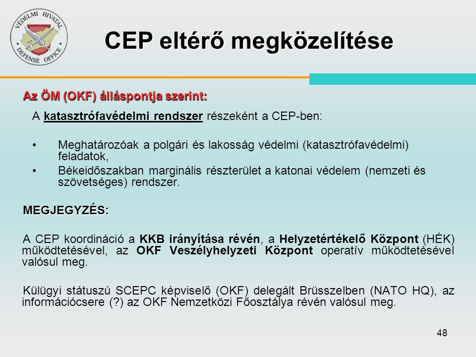 CEP eltérő megközelítése