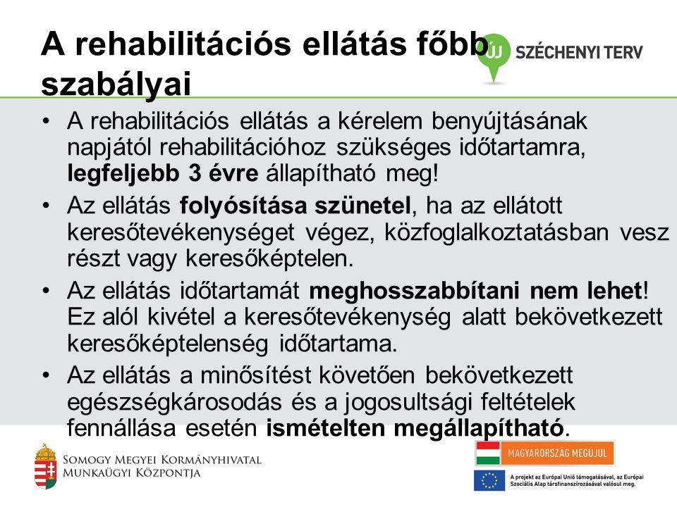 A rehabilitációs ellátás főbb szabályai
