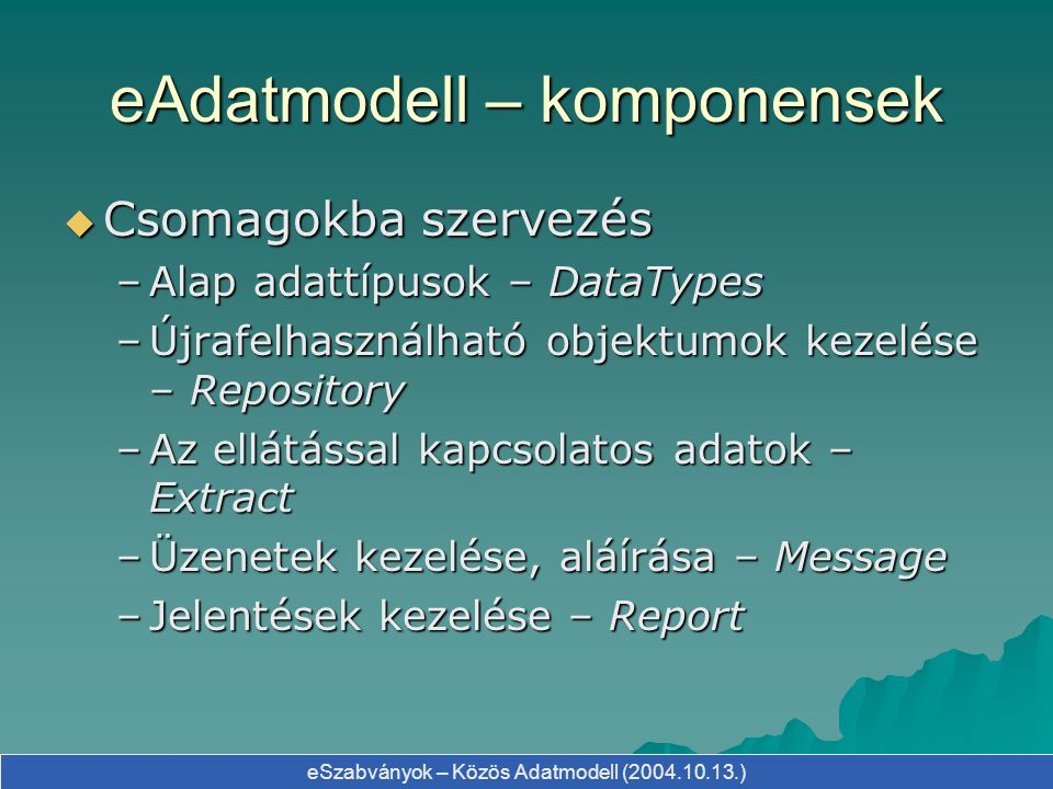eAdatmodell – komponensek