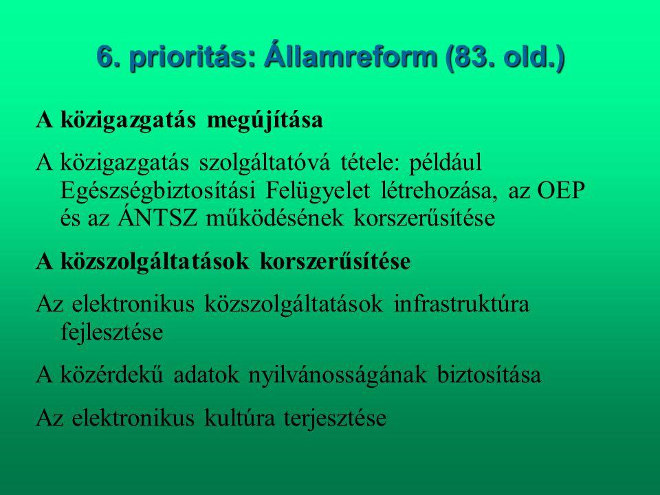 6. prioritás: Államreform (83. old.)