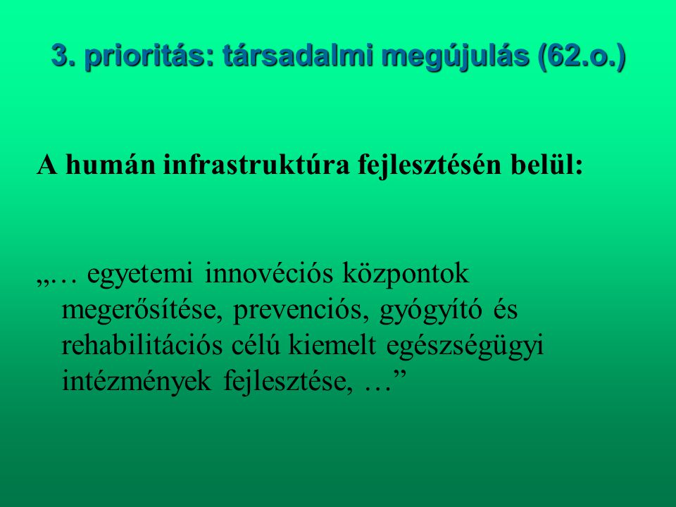 3. prioritás: társadalmi megújulás (62.o.)