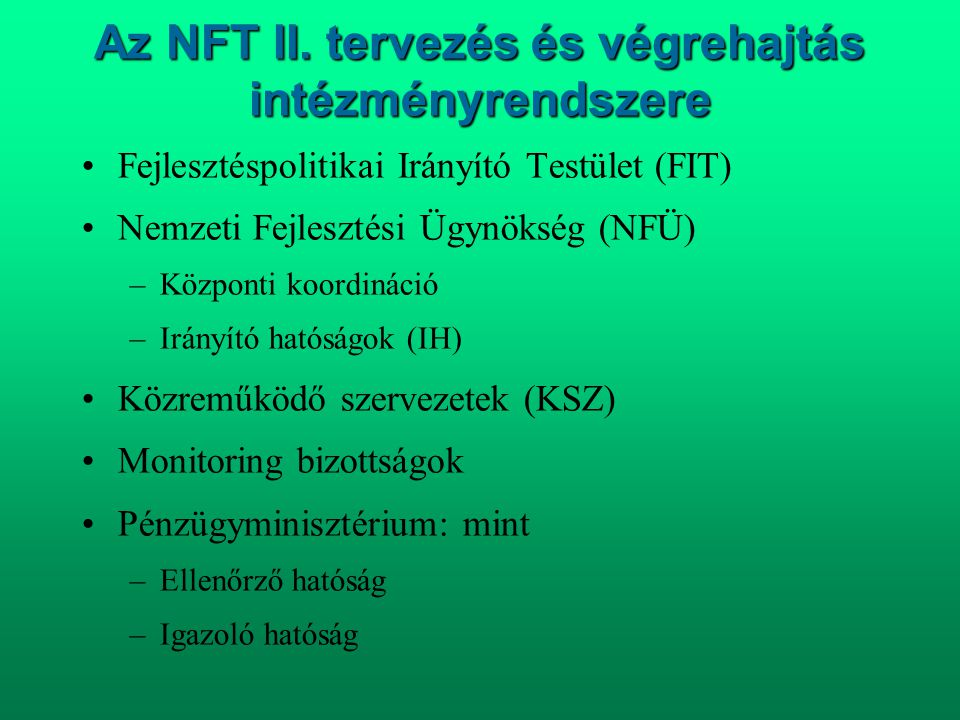 Az NFT II. tervezés és végrehajtás intézményrendszere