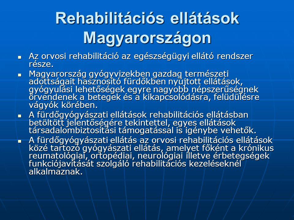 Rehabilitációs ellátások Magyarországon