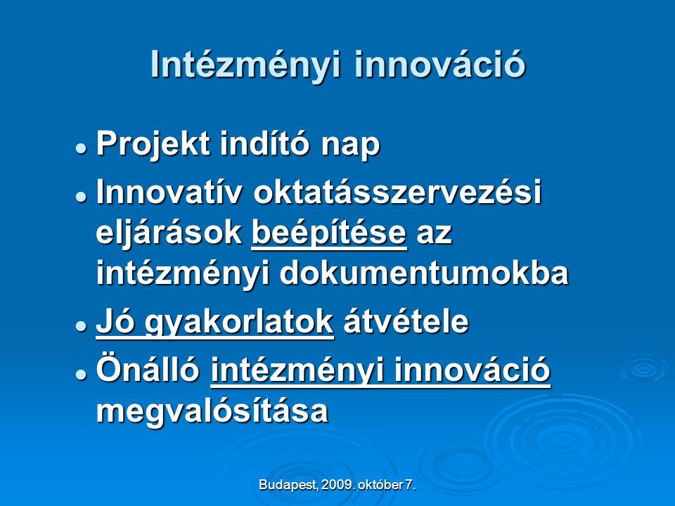 Intézményi innováció Projekt indító nap