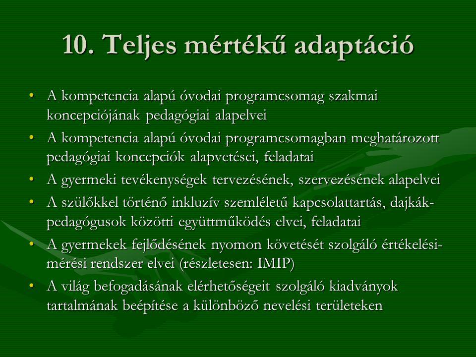 10. Teljes mértékű adaptáció