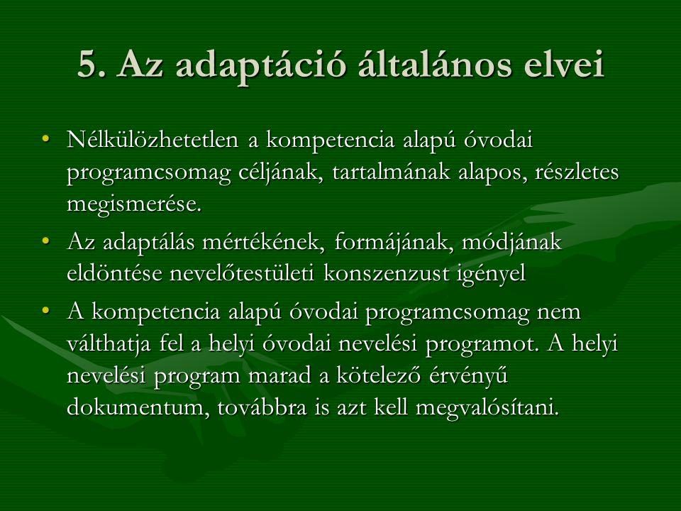 5. Az adaptáció általános elvei