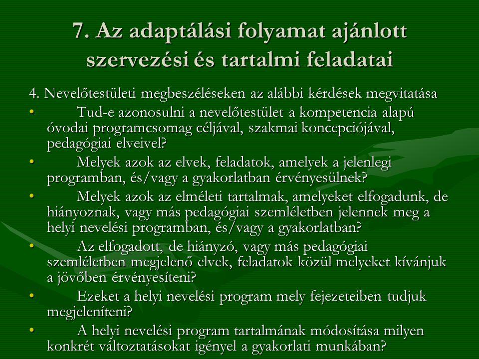 7. Az adaptálási folyamat ajánlott szervezési és tartalmi feladatai