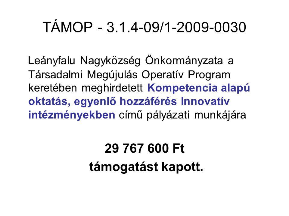 TÁMOP - 3.1.4-09/1-2009-0030