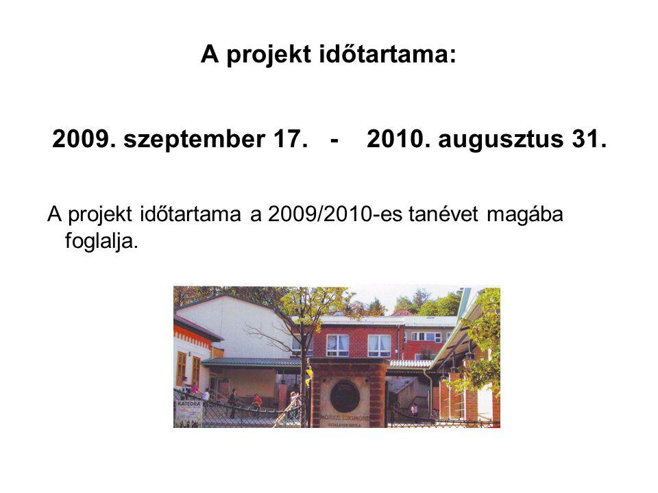 2009. szeptember 17. - 2010. augusztus 31.