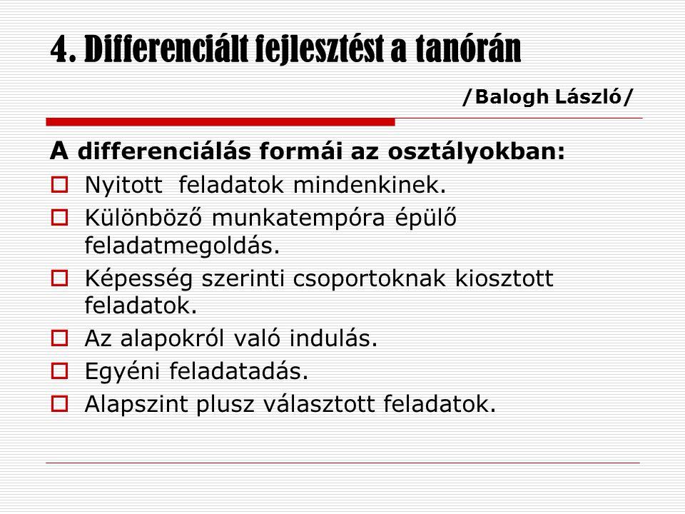 4. Differenciált fejlesztést a tanórán /Balogh László/