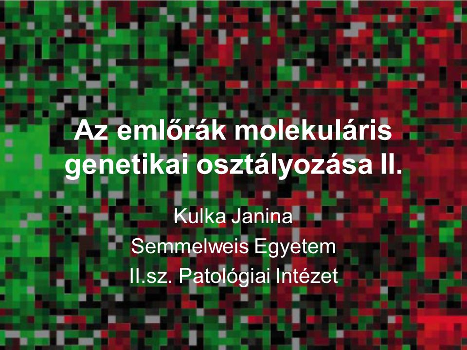 Az emlőrák molekuláris genetikai osztályozása II.