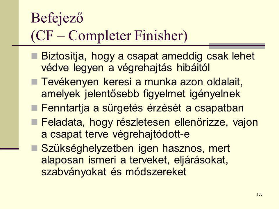 Befejező (CF – Completer Finisher)