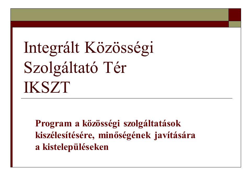 Integrált Közösségi Szolgáltató Tér IKSZT
