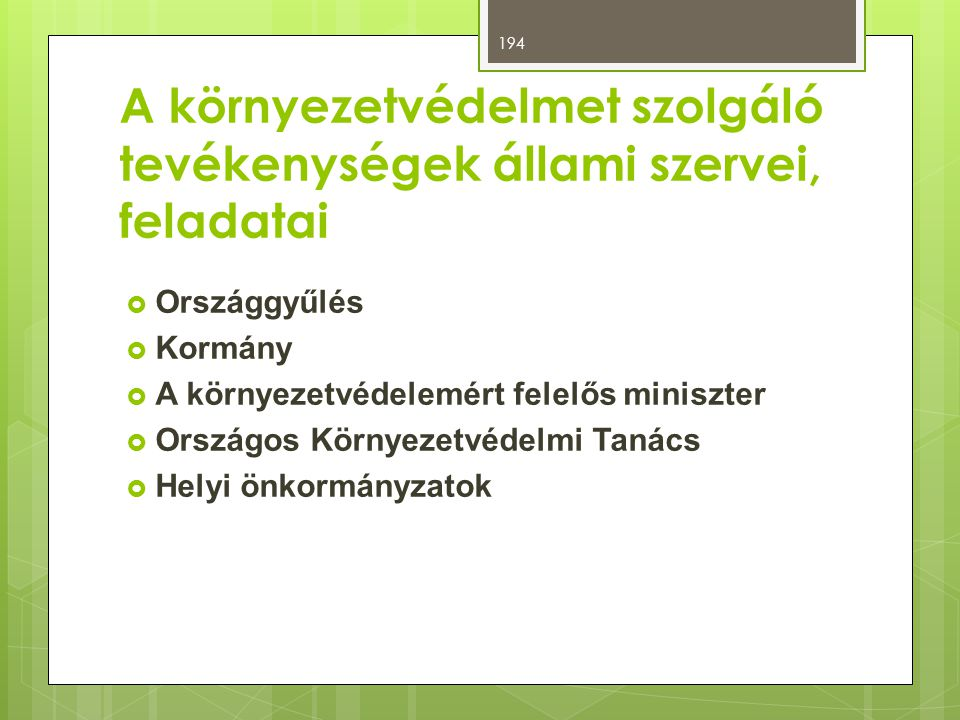 A környezetvédelmet szolgáló tevékenységek állami szervei, feladatai
