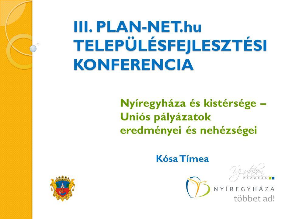 III. PLAN-NET.hu TELEPÜLÉSFEJLESZTÉSI KONFERENCIA