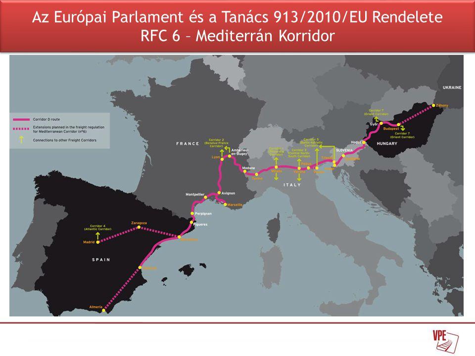Az Európai Parlament és a Tanács 913/2010/EU Rendelete RFC 6 – Mediterrán Korridor