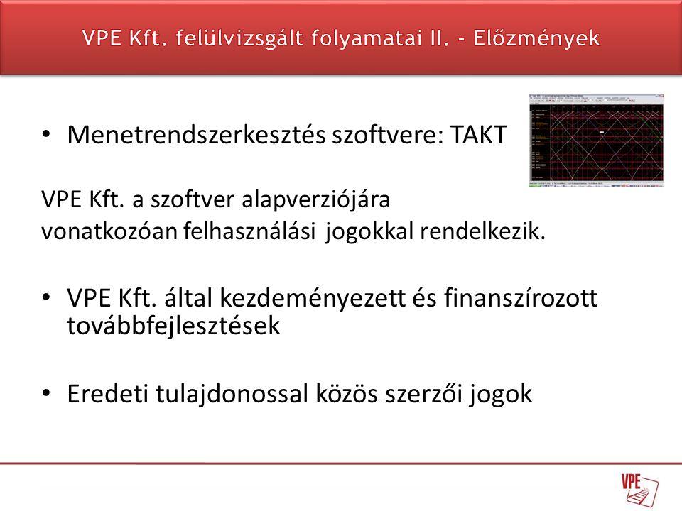 VPE Kft. felülvizsgált folyamatai II. - Előzmények