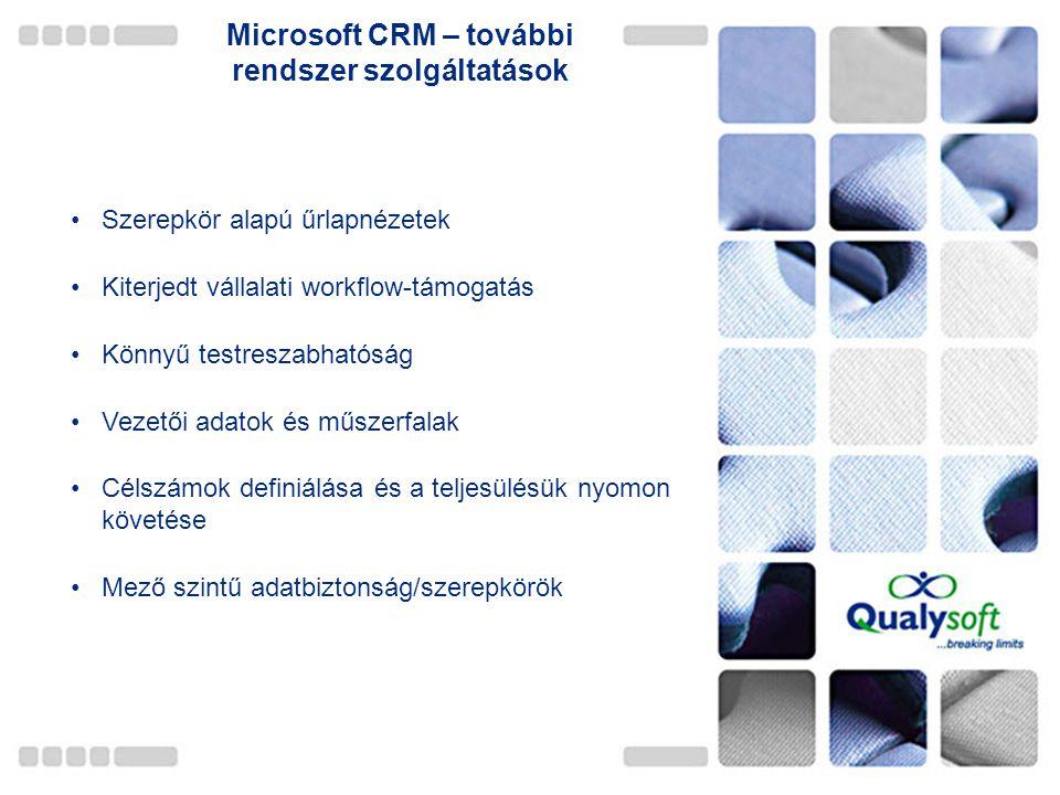 Microsoft CRM – további rendszer szolgáltatások