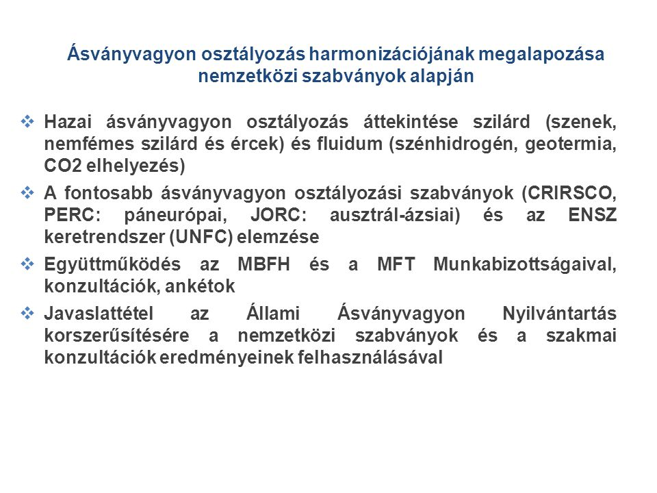 Ásványvagyon osztályozás harmonizációjának megalapozása nemzetközi szabványok alapján
