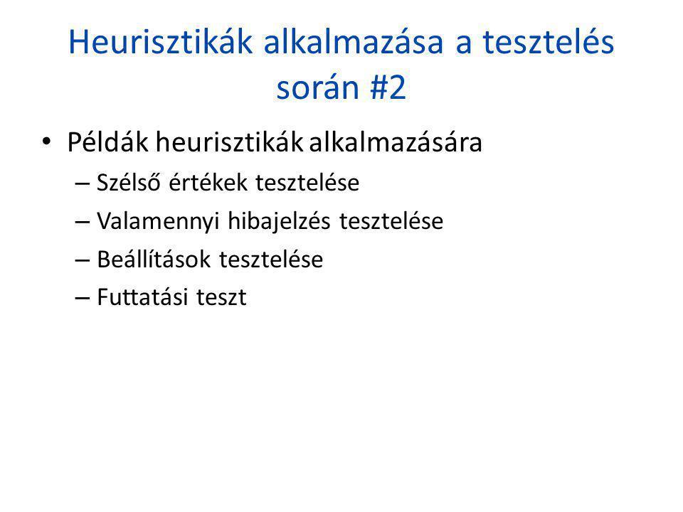 Heurisztikák alkalmazása a tesztelés során #2