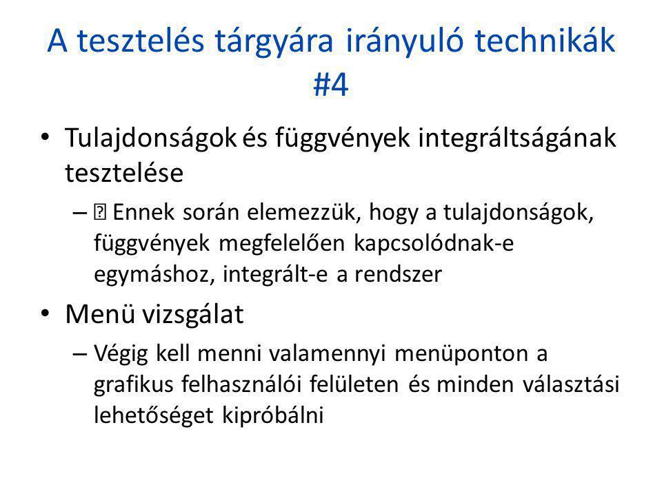 A tesztelés tárgyára irányuló technikák #4