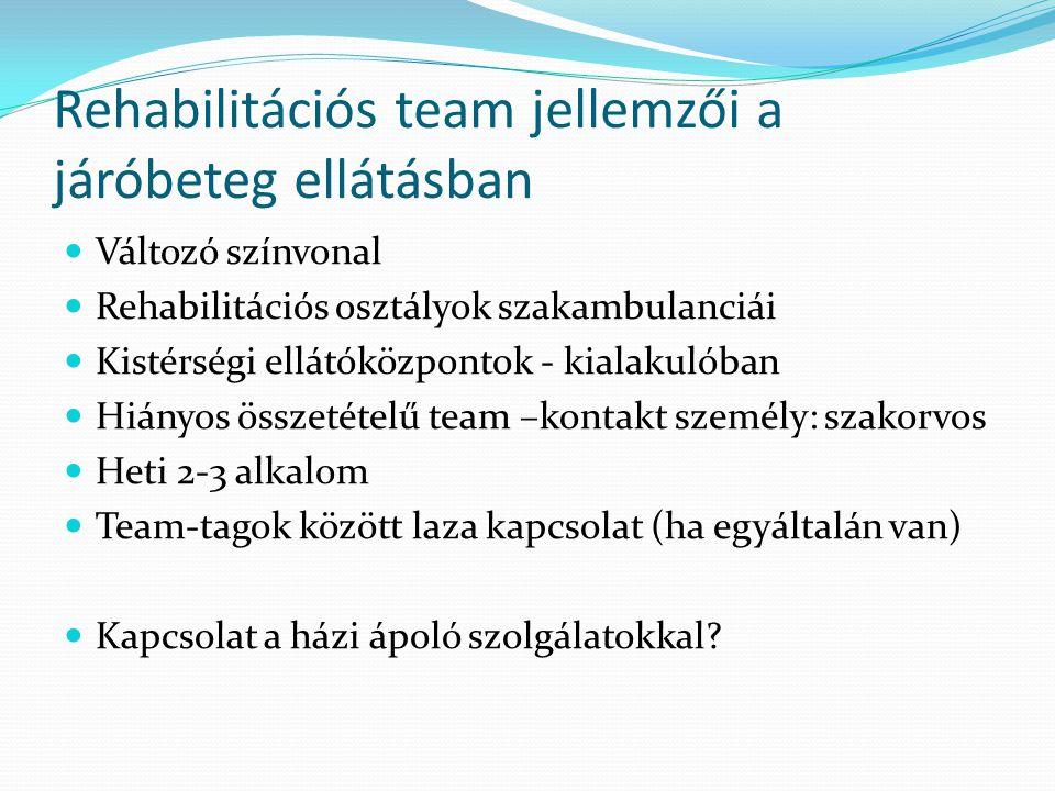 Rehabilitációs team jellemzői a járóbeteg ellátásban
