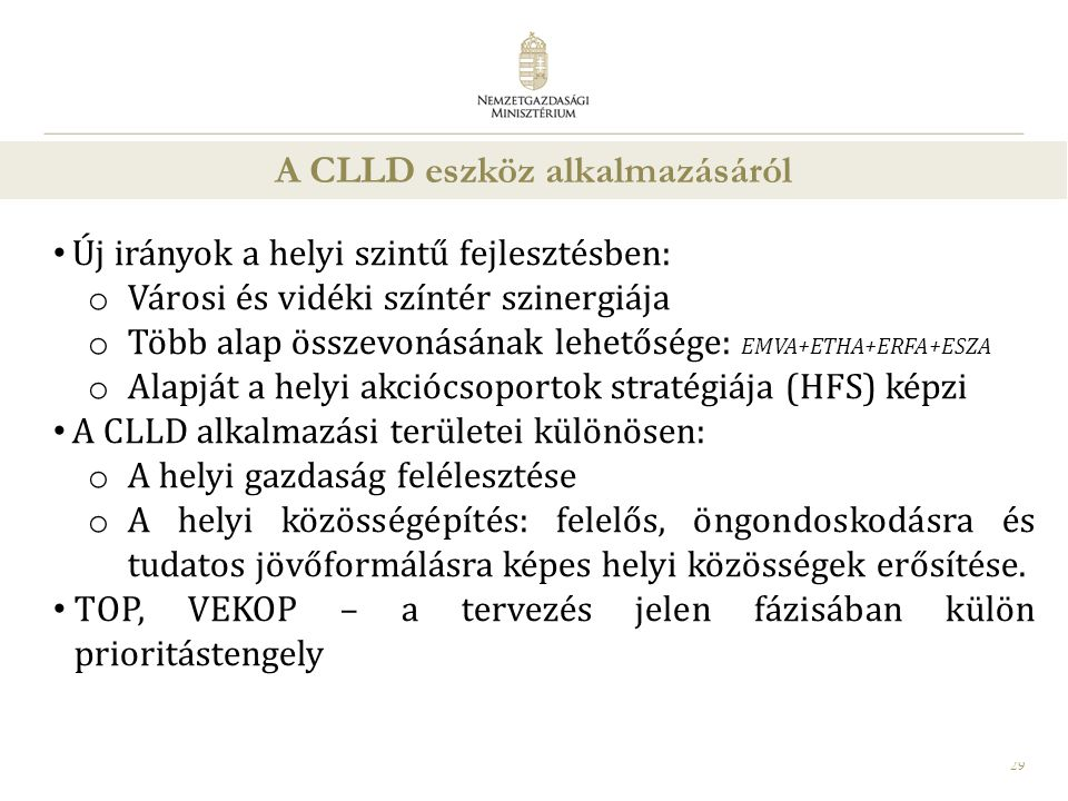 A CLLD eszköz alkalmazásáról
