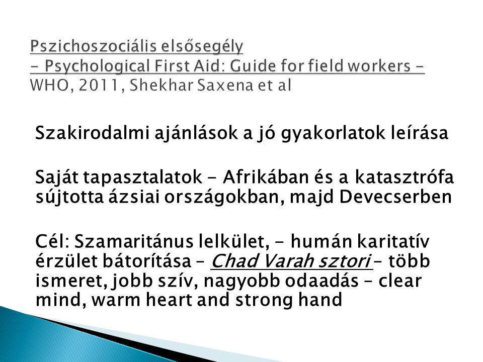 Pszichoszociális elsősegély - Psychological First Aid: Guide for field workers - WHO, 2011, Shekhar Saxena et al