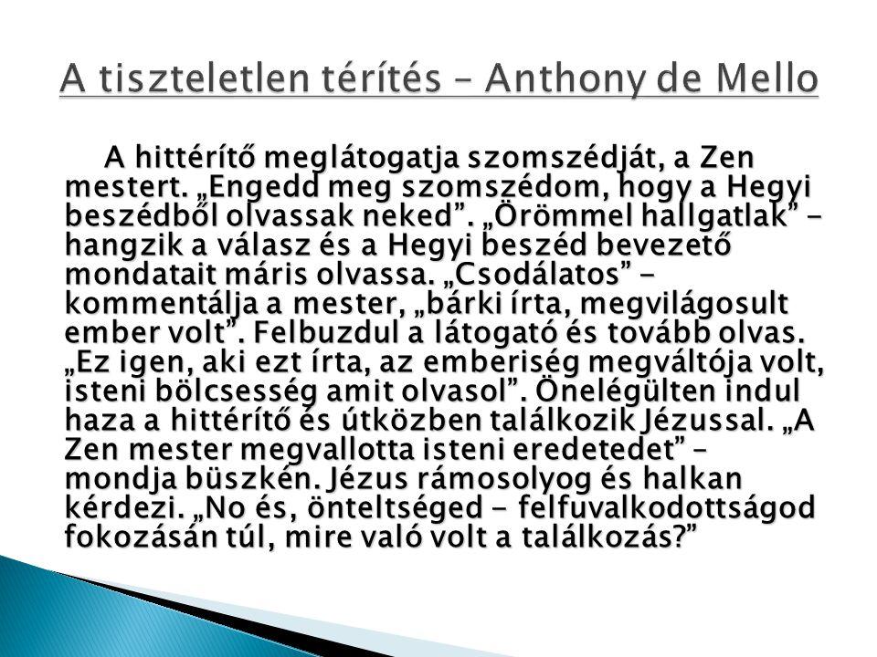A tiszteletlen térítés – Anthony de Mello