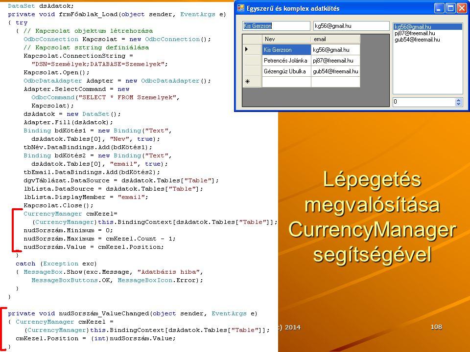Lépegetés megvalósítása CurrencyManager segítségével