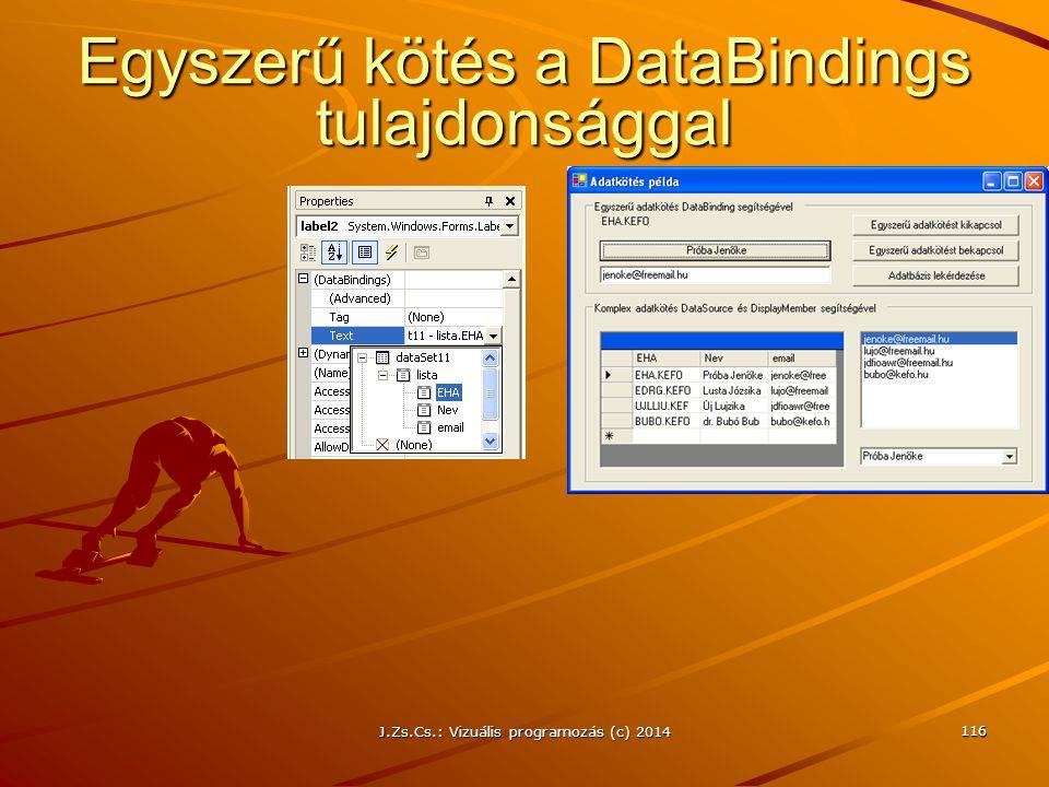 Egyszerű kötés a DataBindings tulajdonsággal