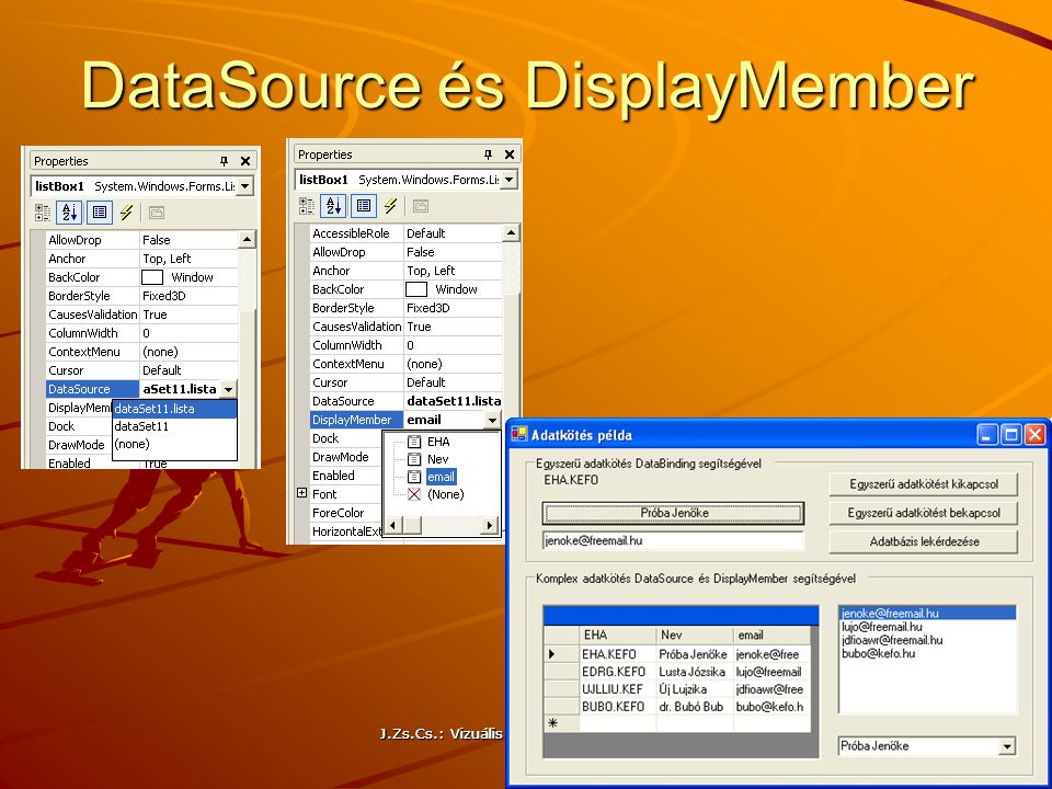 DataSource és DisplayMember