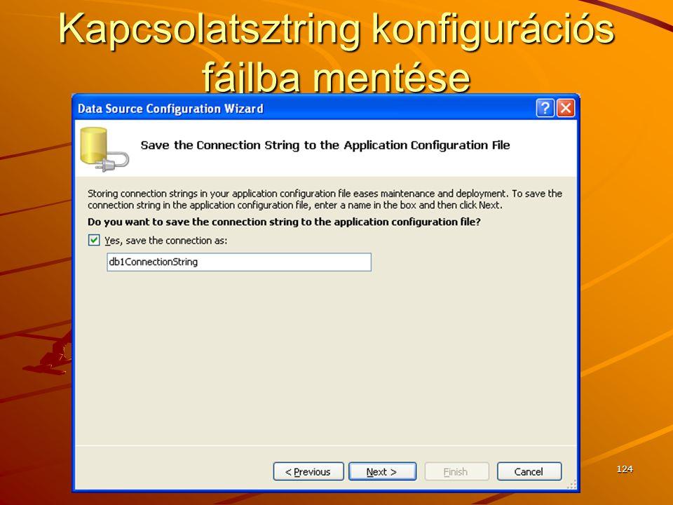 Kapcsolatsztring konfigurációs fájlba mentése